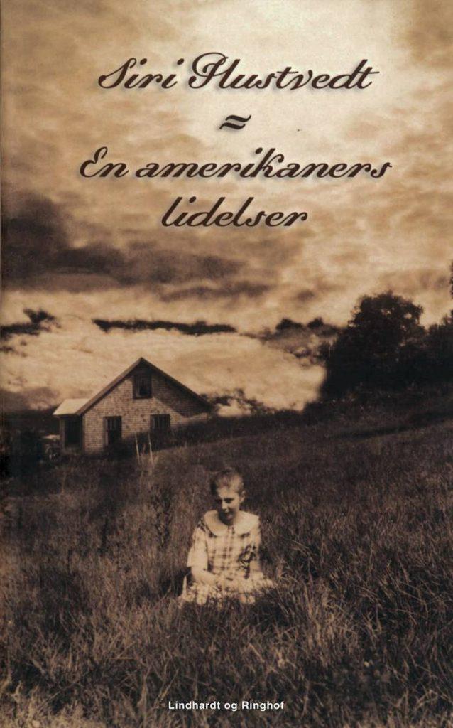 En amerikaners lidelser, Siri Hustvedt, roman, romaner, skønlitteratur
