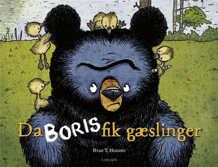 Da Boris fik gæslinger, billedbog, billedbøger, børnebog, børnebøger, Ryan T. Higgins, Boris bog